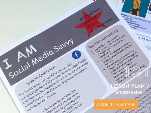 ICT  Lesson Plan Activity / Worksheet : Social Media Safe FACEBOOK Safety -  I AM Social Media Savvy