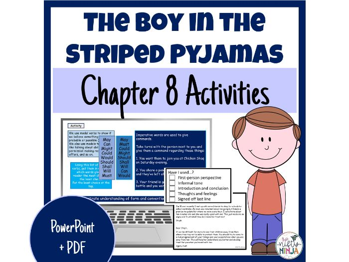 The Boy in the Striped Pyjamas     Chapter 8 Activities