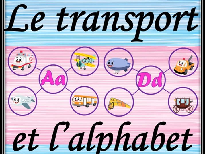 Transport and Alphabet in French. Guessing game. Le transport et l'alphabet.