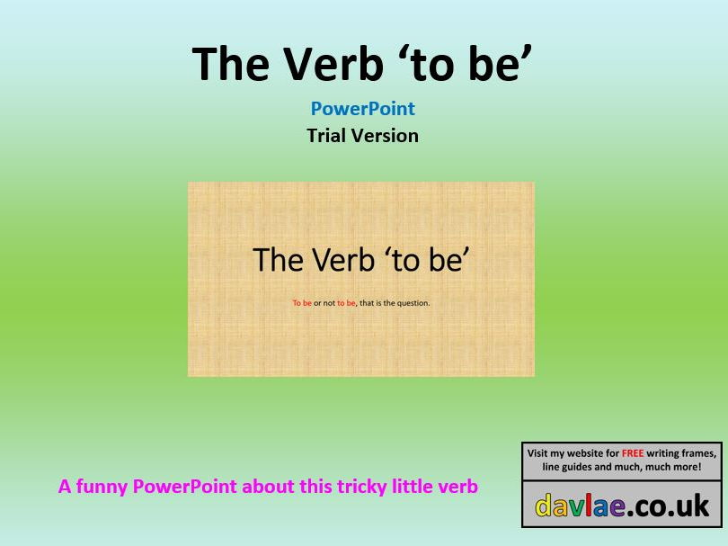 The Verb 'To Be' PowerPoint Presentation for Years 3 to 6 TRIAL VERSION