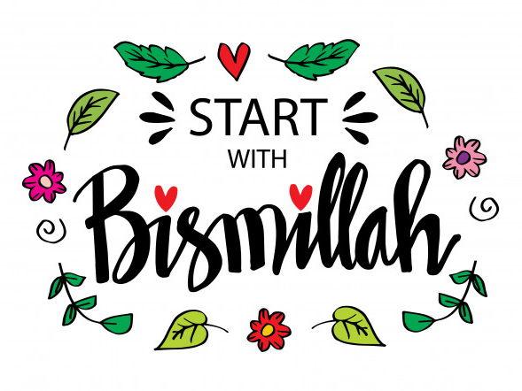 The Importance of Bismillah