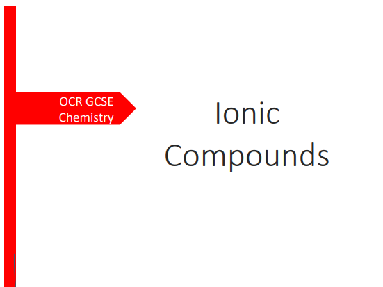 OCR GCSE Chemistry Ionic Compounds Revision Booklet