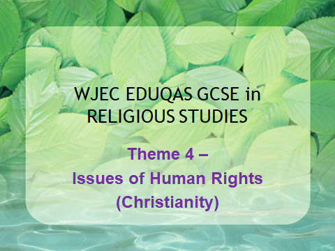 WJEC GCSE Religious Studies Theme 4 - Issues of Human Rights - Christianity