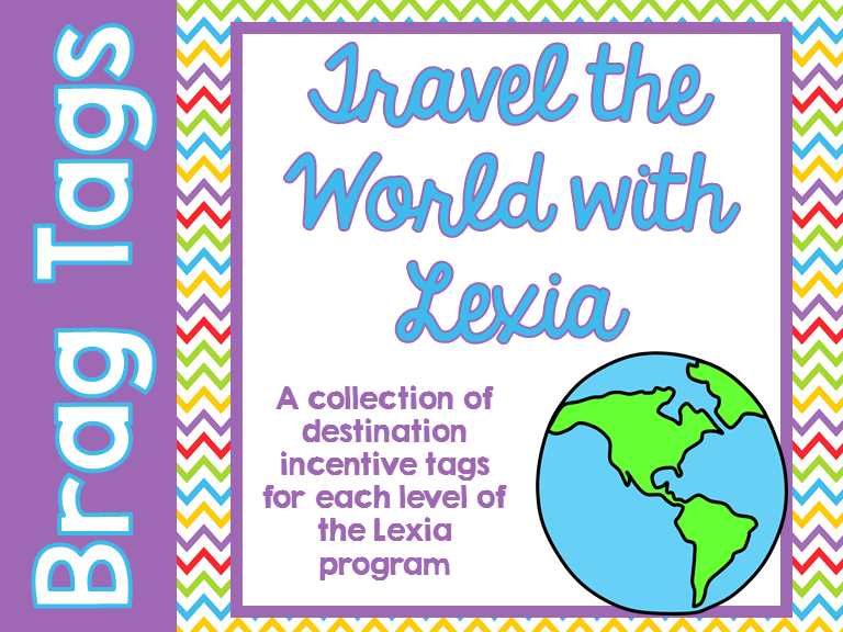 Brag Tags for Lexia Reading Program use for Awards or Incentives for Goal Setting