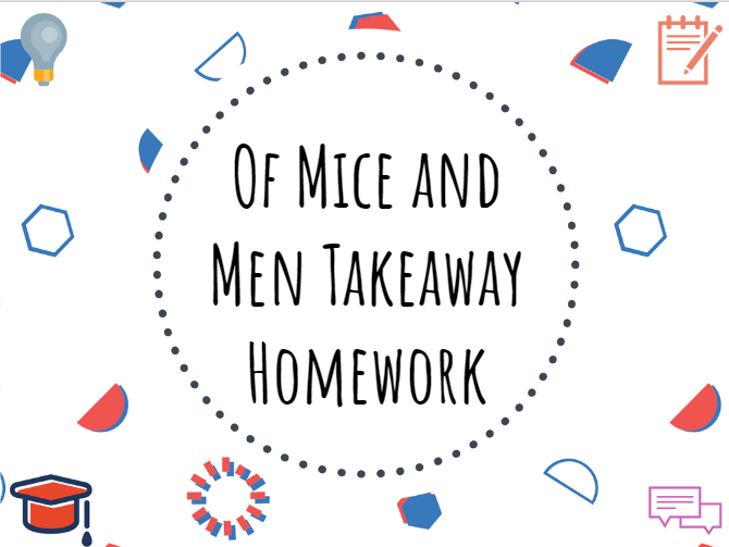 Of Mice and Men takeaway homework #OMAM #Homework #Takeaway