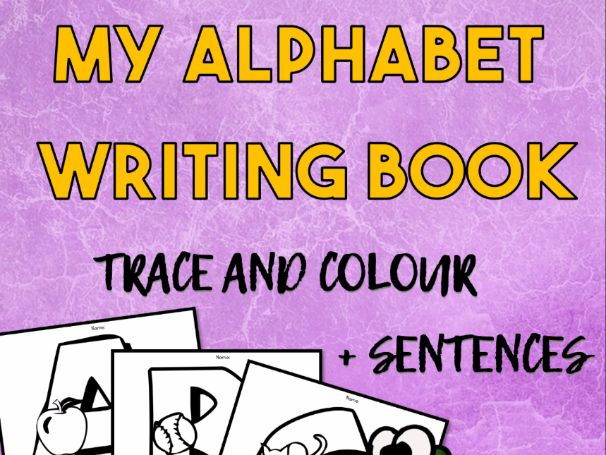 My Alphabet Writing Book - Trace and Colour (letters + sentences) Free for first time customers