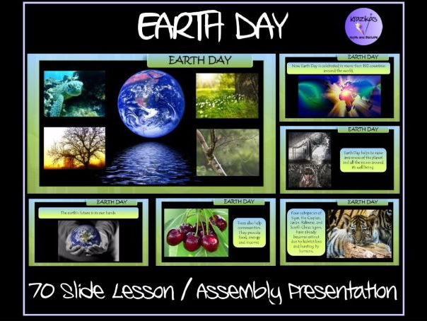Earth Day Lesson / Assembly Presentation - 70 Slides