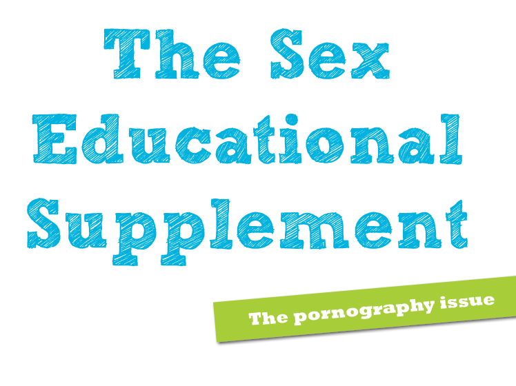 The Pornography Issue - Sex Educational Supplement