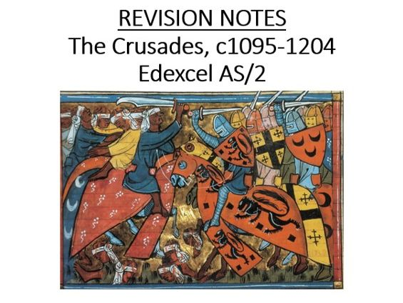 Edexcel Crusades AS/2 Revision Notes