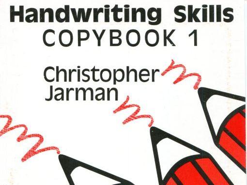 The Development of Handwriting Skills - COPY BOOK 1