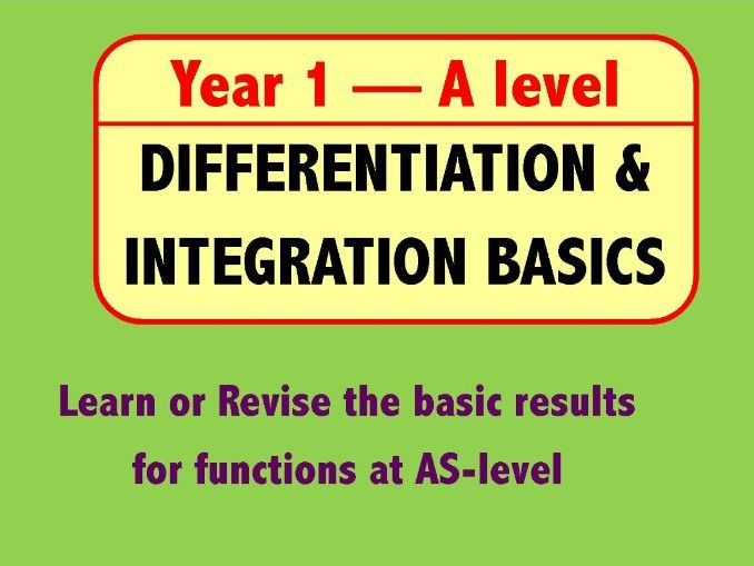 Year 1 Differentiation and Integration Revision