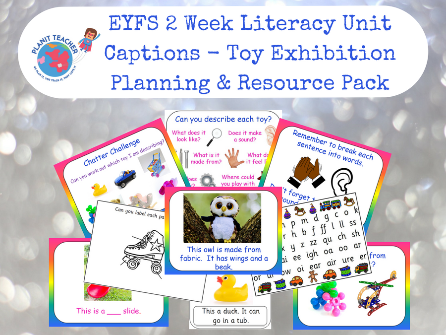 EYFS 2 Week Literacy Plan with Resources - Captions for a Toy Exhibition