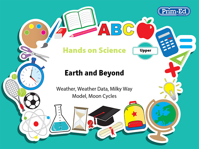 HANDS-ON SCIENCE- EARTH AND BEYOND UPPER UNIT (Y5/P6, Y6/P7)