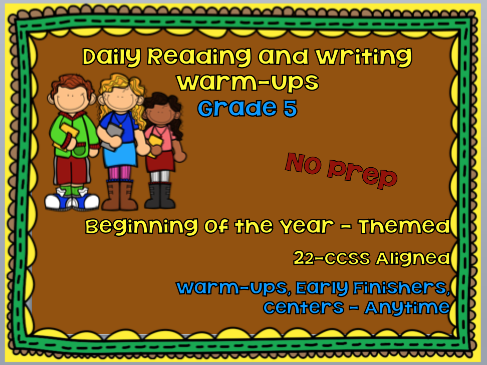 Daily Reading and Writing Warm-Ups for Grade 5 Beginning of the Year and CCSS Themed - 22
