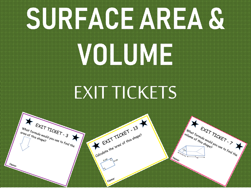 'Surface Area and Volume' - Exit Tickets