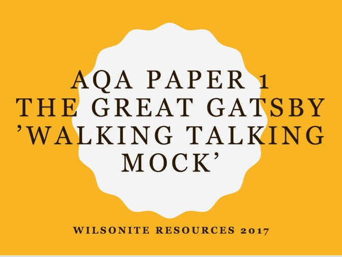 AQA LANGUAGE PAPER 1 - THE GREAT GATSBY - SECTION A WALKING TALKING MOCK