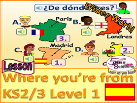 PRIMARY SPANISH LESSON (KS2/3): Say where you're from (Countries/Capitals in UK inc France & Spain)