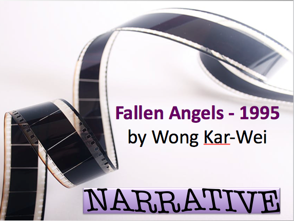 Fallen Angels (Wong Kar-Wei) - a narrative study