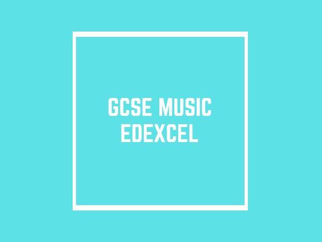 GCSE Edexcel Music: Setworks 1 - 8