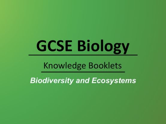 Biodiversity and Ecosystems Knowledge Booklet