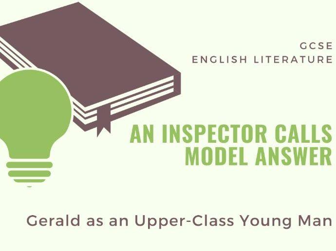 Model Answer: Gerald as an Upper-Class Man in 'An Inspector Calls'