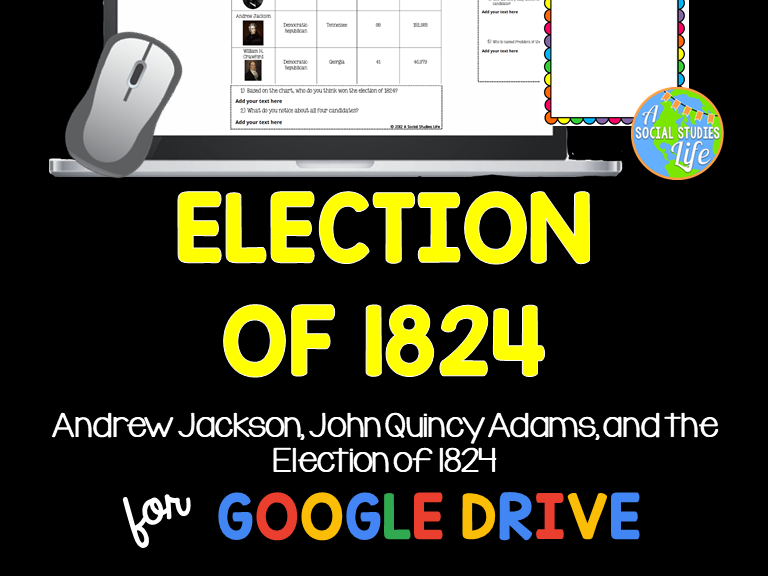 Andrew Jackson, John Quincy Adams, and the Election of 1824