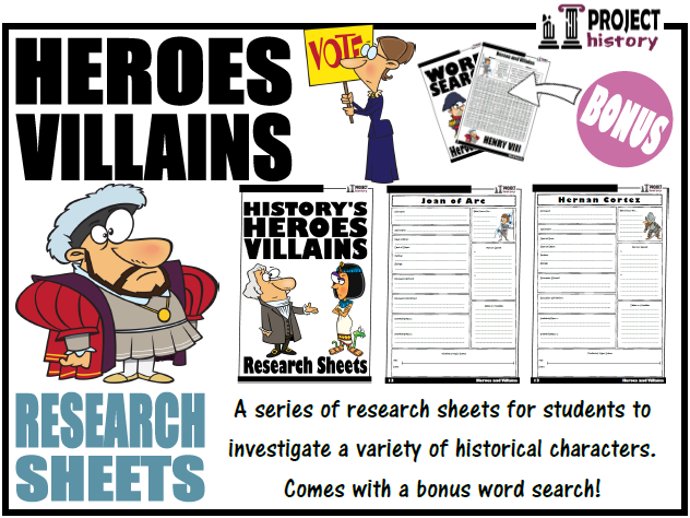History's Heroes and Villains Research Sheets