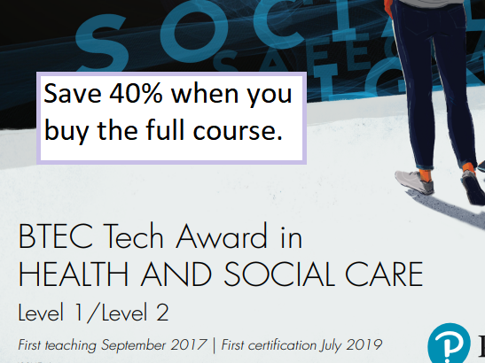 BTEC TECH Health and Social Care - FULL COURSE - 3 components.