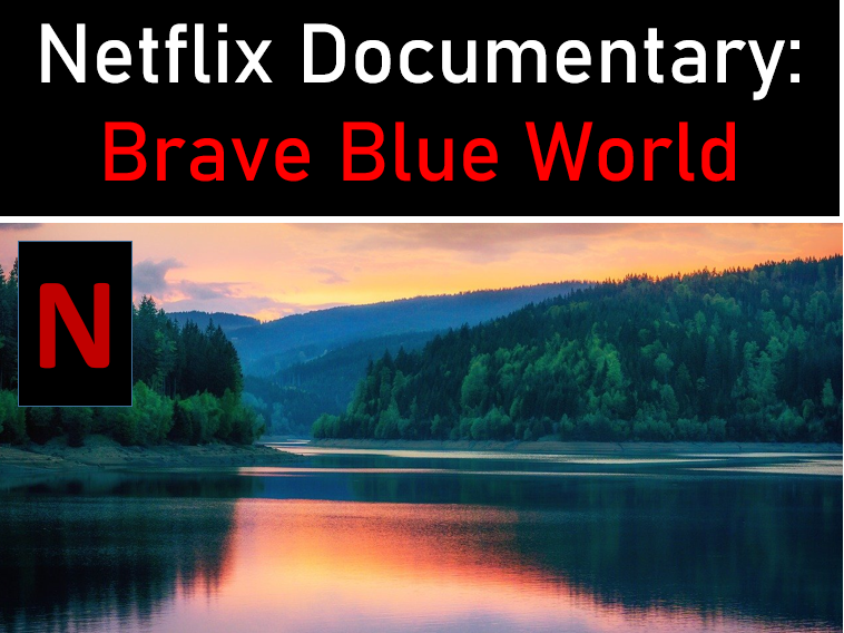 Brave Blue World Documentary