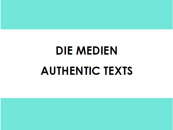 Die Medien - Authentic Texts