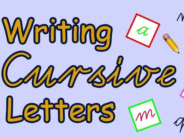 Writing Cursive Letters