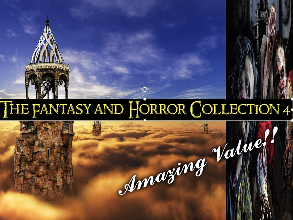 The Fantasy and Horror Collection 4
