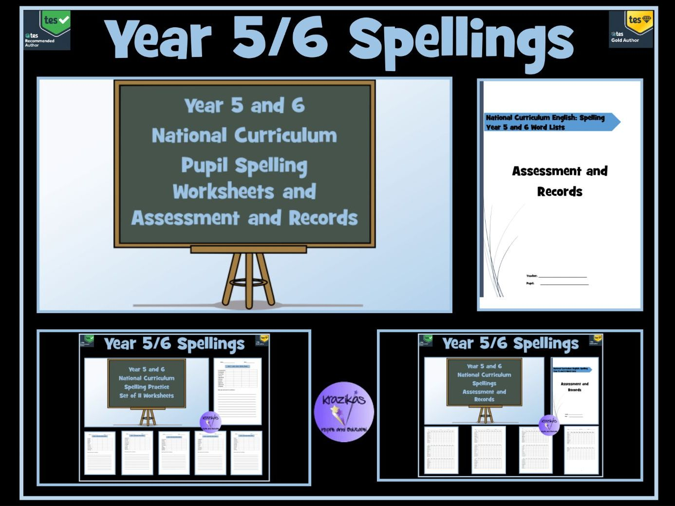 Spelling: Year 5 and 6 National Curriculum Spelling Worksheets and Assessment and Records