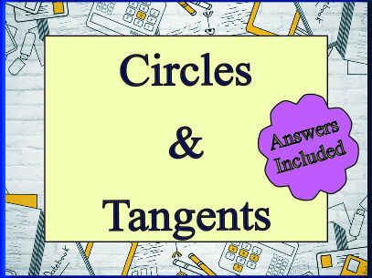 Circles and Tangents for 'A' Level - With Answers