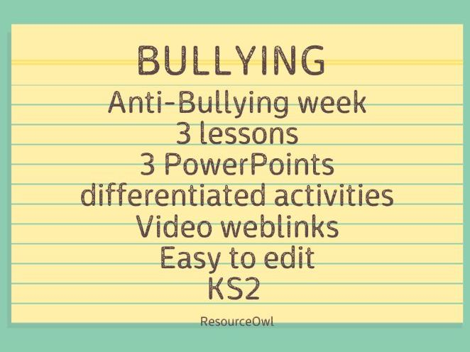 Anti Bullying Week : Bullying