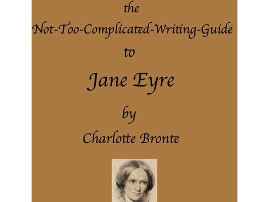 Jane Eyre - A Not-Too-Complicated Writing  Guide by Spike Literature