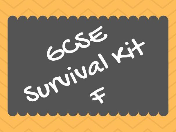 SURVIVAL KIT GCSE (FOUNDATION)!