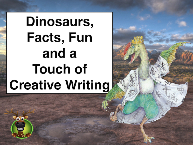 Even More Dinosaurs, Facts, Fun and a Touch of Creative Writing