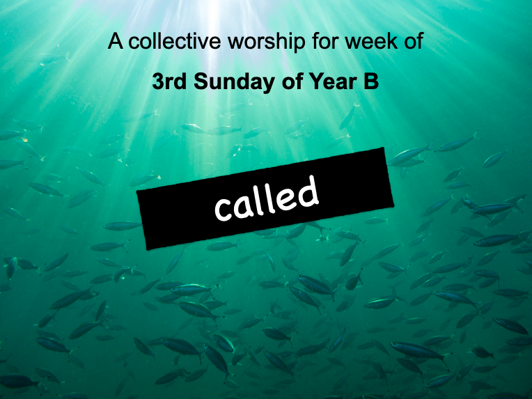 collective worship Catholic 3rd Sunday year B