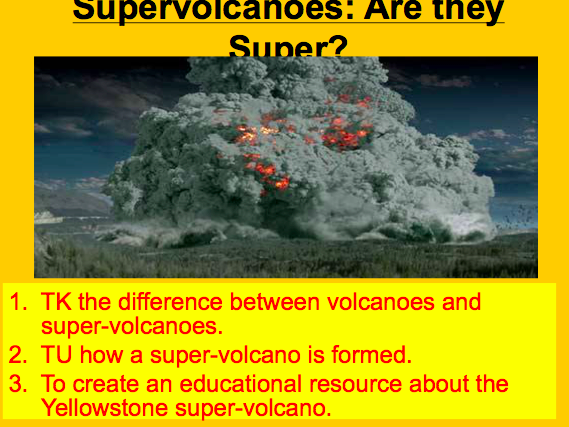 Lesson 6: Supervolcanoes