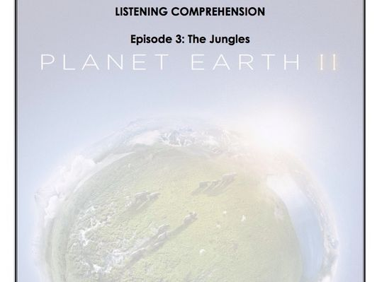 Listening Comprehension - Planet Earth 2x03
