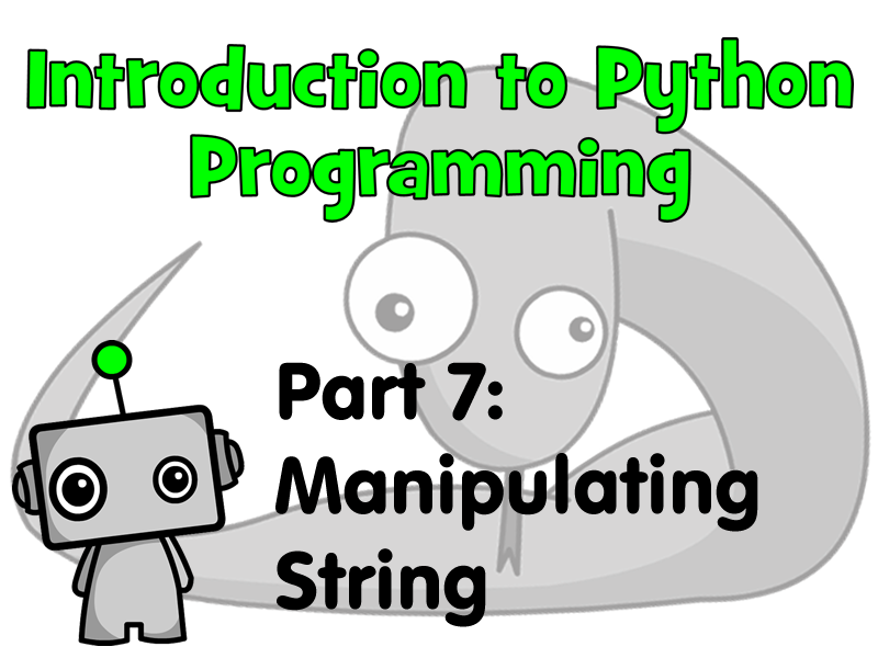 Introduction to Python Programming Part 7: Manipulating String