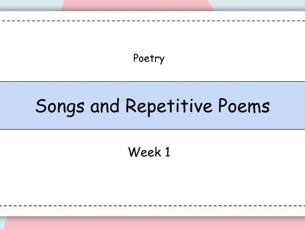 Year 2: Poetry - Songs and Repetitive Poems (Week 1 of 2)