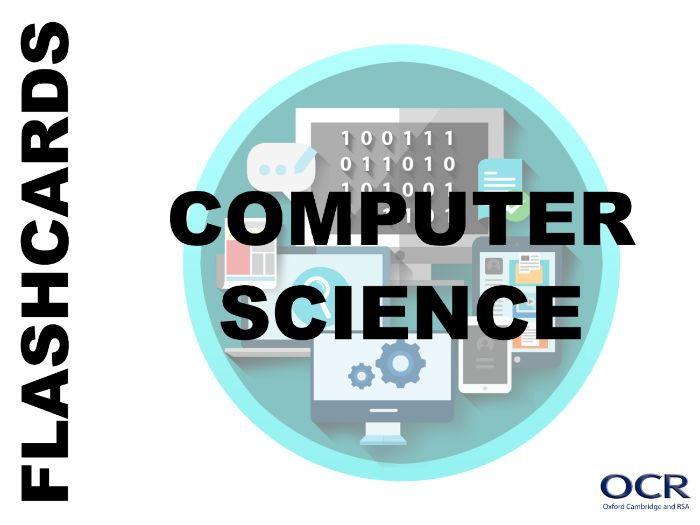 A-Level Computer Science - Revision Flashcards