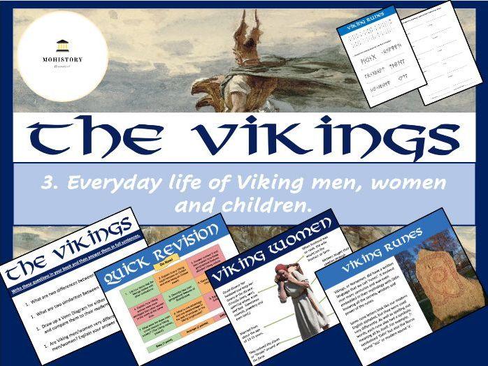 Vikings! - 3. Everyday life of Viking men, women and children.