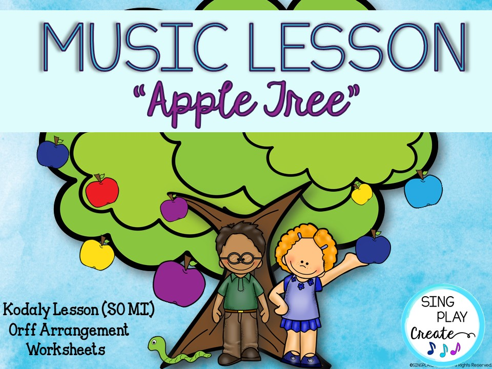 "Music Lesson: ""Apple Tree"" So-Mi, Activities, Worksheets, VIDEO, Mp3 Tracks"