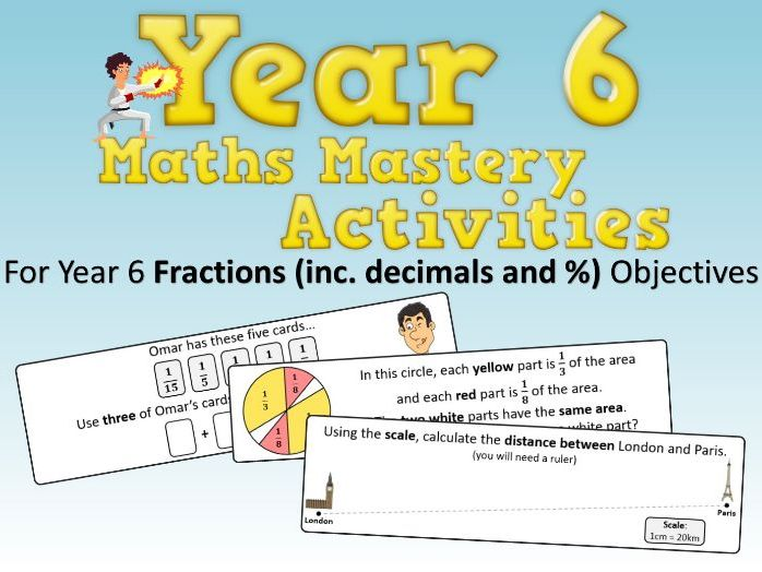Fractions (including Decimals and Percentages) Mastery Activities – Year 6