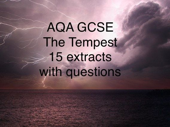 AQA GCSE The Tempest 15 extracts and questions for exam practice.