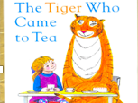 Stories about things we know- The Tiger who came to tea