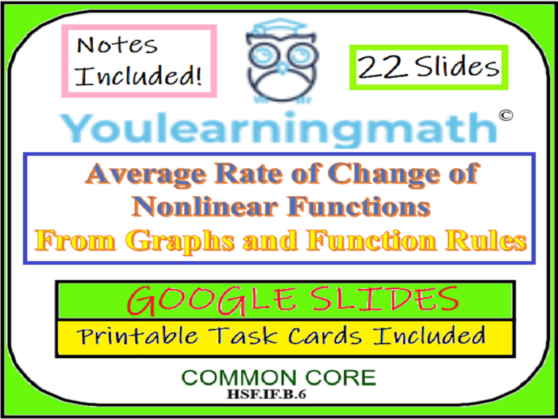 Calculating the Average Rate of Change of Nonlinear Functions: Google Slides + Printable Task Cards
